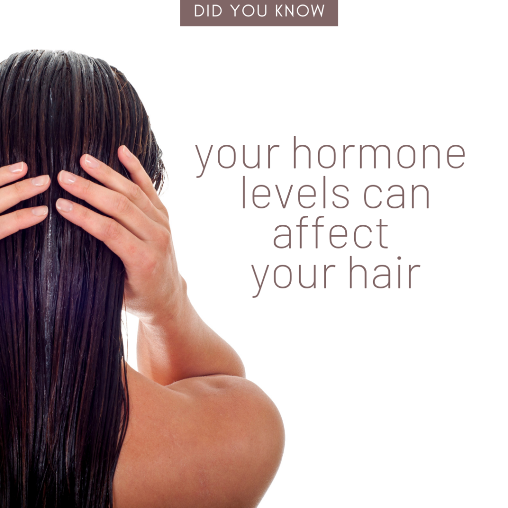 """Back of woman's head with long hair with side text """"Your Hormone Levels Can Affect Your Hair"""" - Radiant Health SF blogpost"""