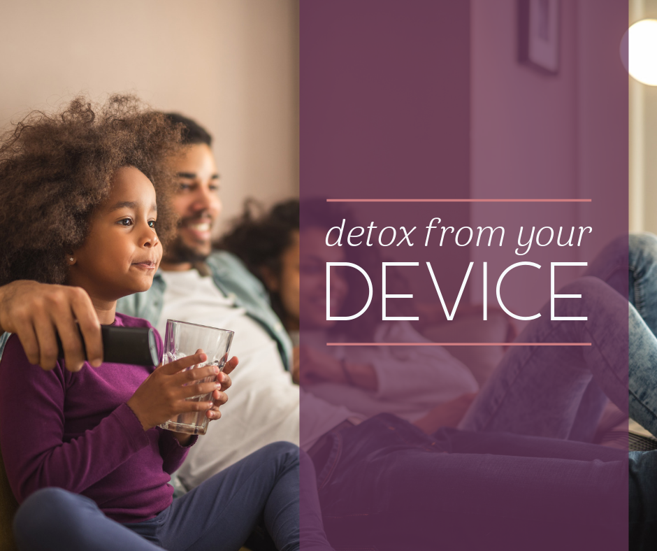 "Picture of mom, dad and daughter on couch watching TV with text ""Detox from Your Device"" - Radiant Health SF blogpost"