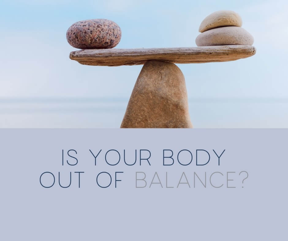 Is Your Body Out of Balance - Radiant Health SF Blog Post